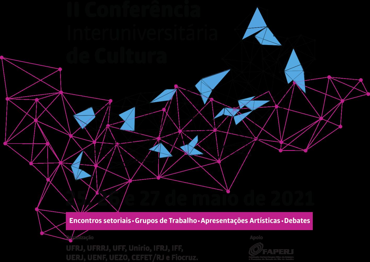Capa da Segunda Conferência Interuniversitária de Cultura do Estado do Rio de Janeiro nos dias 25, 26 e 27 de maio de 2021.